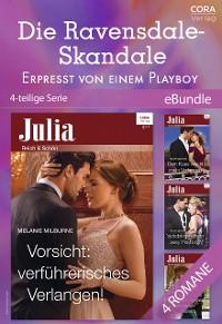 Cover Die Ravensdale-Skandale - Erpresst von einem Playboy (4-teilige Serie)