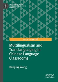 Cover Multilingualism and Translanguaging in Chinese Language Classrooms