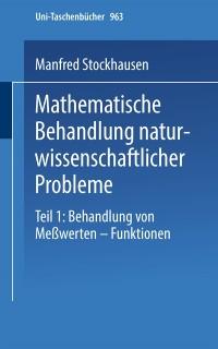 Cover Mathematische Behandlung naturwissenschaftlicher Probleme