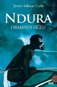 Cover Ndura. Ormanın Oğlu