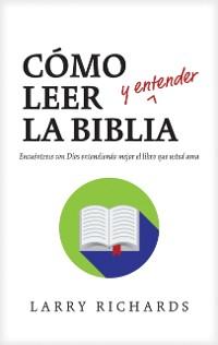 Cover Como leer (y entender) la Biblia