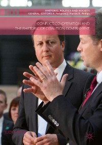 Cover Conflict, Co-operation and the Rhetoric of Coalition Government