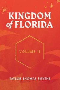 Cover Kingdom of Florida, Volume II