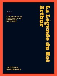 Cover La Légende du Roi Arthur - Tome 2