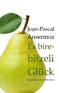 Cover Es birebitzeli Glück