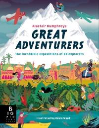 Cover Alastair Humphreys' Great Adventurers