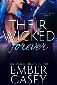 Cover Their Wicked Forever (The Cunningham Family, Book 6)