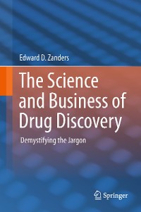 Cover The Science and Business of Drug Discovery