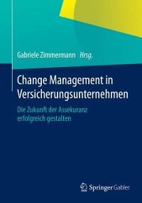 Cover Change Management in Versicherungsunternehmen