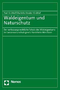 Cover Waldeigentum und Naturschutz