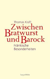 Cover Zwischen Bratwurst und Barock