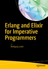 Cover Erlang and Elixir for Imperative Programmers
