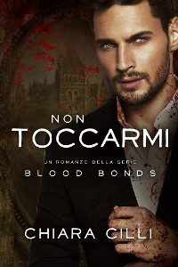 Cover Non Toccarmi (Blood Bonds #7)