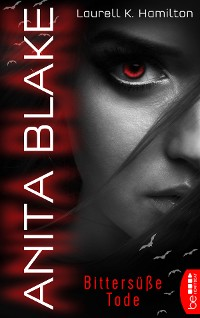 Cover Anita Blake - Bittersüße Tode