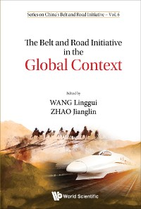 Cover The Belt and Road Initiative in the Global Context