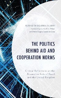 Cover The Politics behind Aid and Cooperation Norms