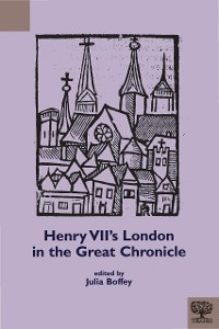 Cover Henry VII's London in the Great Chronicle