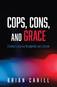 Cover Cops, Cons, and Grace