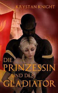 Cover Die Prinzessin und der Gladiator