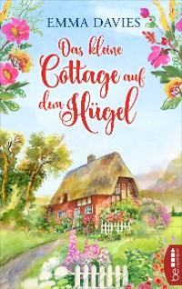 Cover Das kleine Cottage auf dem Hügel