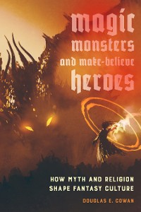 Cover Magic, Monsters, and Make-Believe Heroes