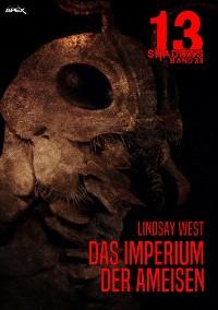 Cover 13 SHADOWS, Band 33: DAS IMPERIUM DER AMEISEN
