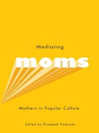 Cover Mediating Moms