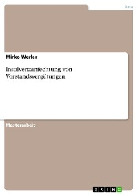 Cover Insolvenzanfechtung von Vorstandsvergütungen
