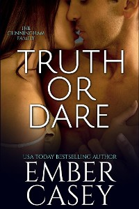 Cover Truth or Dare (The Cunningham Family, Book 2)