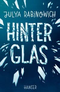 Cover Hinter Glas