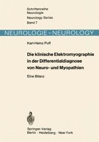 Cover Die klinische Elektromyographie in der Differentialdiagnose von Neuro- und Myopathien