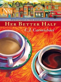 Cover Her Better Half (Mills & Boon M&B)