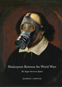 Cover Shakespeare Between the World Wars