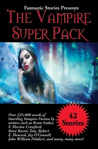 Cover Fantastic Stories Presents The Vampire Super Pack