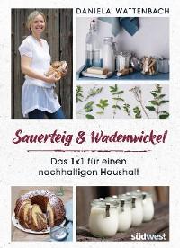 Cover Sauerteig & Wadenwickel