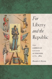 Cover For Liberty and the Republic