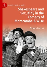 Cover Shakespeare and Sexuality in the Comedy of Morecambe & Wise