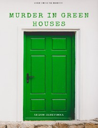 Cover Murder In Green Houses
