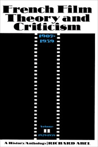 Cover French Film Theory and Criticism, Volume 2
