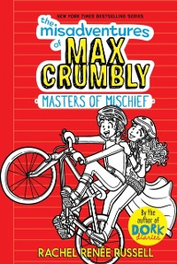 Cover Misadventures of Max Crumbly 3