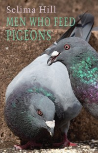 Cover Men Who Feed Pigeons