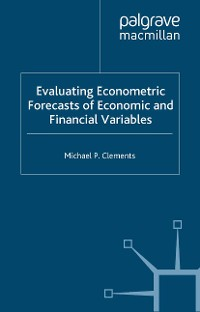Cover Evaluating Econometric Forecasts of Economic and Financial Variables