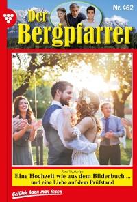 Cover Der Bergpfarrer 462 – Heimatroman