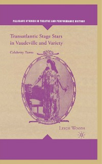 Cover Transatlantic Stage Stars in Vaudeville and Variety