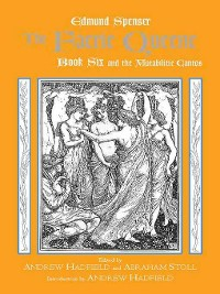 Cover The Faerie Queene, Book Six and the Mutabilitie Cantos
