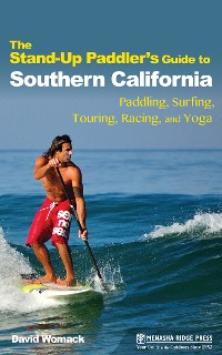 Cover The Stand-Up Paddler's Guide to Southern California