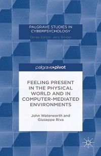 Cover Feeling Present in the Physical World and in Computer-Mediated Environments