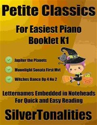 Cover Petite Classics for Easiest Piano Booklet K1