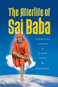 Cover The Afterlife of Sai Baba