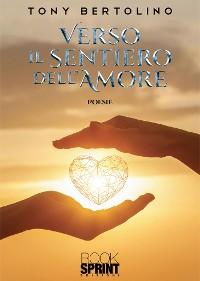 Cover Verso il sentiero dell'amore